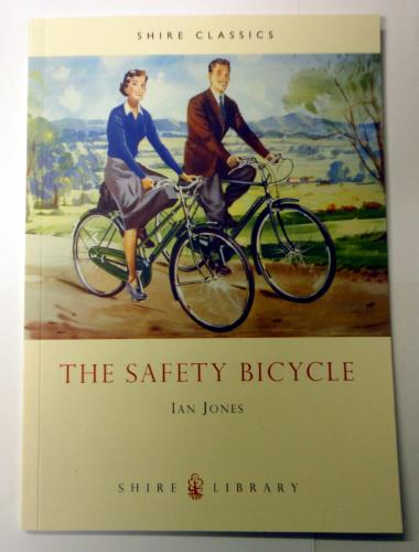 The Safety Bicycle - Shire Classics at National Cycle Museum Shop Mid Wales
